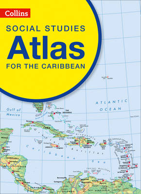 Collins Social Studies Atlas for the Caribbean by