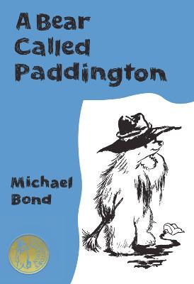 A Bear Called Paddington Collector's Edition by Michael Bond
