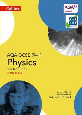 AQA GCSE Physics 9-1 Student Book by Sandra Mitchell, Charles Golabek