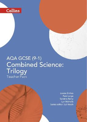 AQA GCSE Combined Science: Trilogy 9-1 Teacher Pack by Ed Walsh