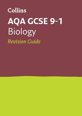 AQA GCSE Biology Revision Guide by Collins GCSE