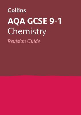 AQA GCSE Chemistry Revision Guide by Collins GCSE
