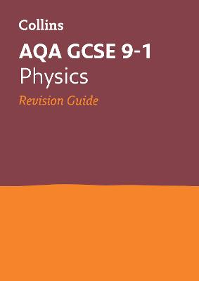 AQA GCSE Physics Revision Guide by Collins GCSE