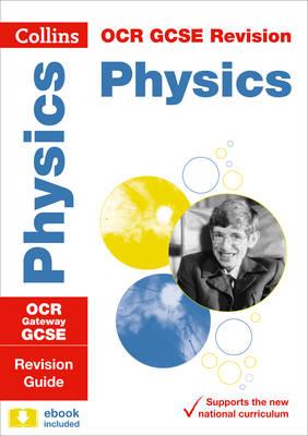 OCR Gateway GCSE Physics Revision Guide by Collins GCSE