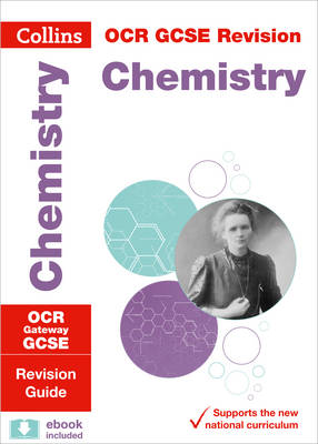 OCR Gateway GCSE Chemistry Revision Guide by Collins GCSE