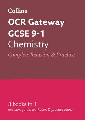 OCR Gateway GCSE Chemistry All-in-One Revision and Practice by Collins GCSE