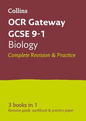 OCR Gateway GCSE Biology All-in-One Revision and Practice by Collins GCSE