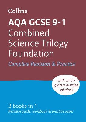 AQA GCSE Combined Science Trilogy Foundation All-in-One Revision and Practice by Collins GCSE