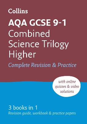 AQA GCSE Combined Science Trilogy Higher All-in-One Revision and Practice by Collins GCSE