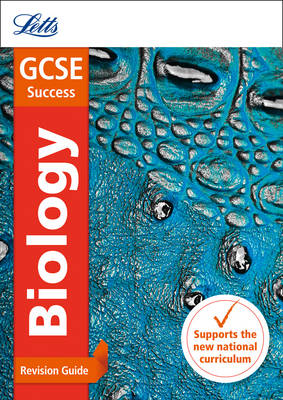 GCSE Biology Revision Guide by Letts GCSE
