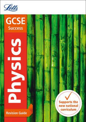 GCSE Physics Revision Guide by Letts GCSE
