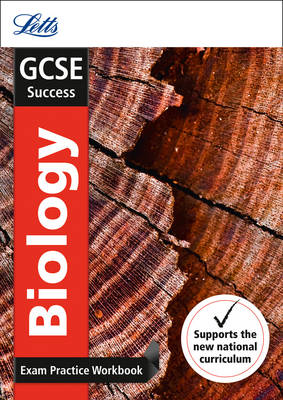 GCSE Biology Exam Practice Workbook, with Practice Test Paper by Letts GCSE