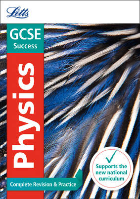GCSE Physics Complete Revision & Practice by Letts GCSE