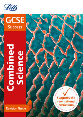 GCSE Combined Science Higher Revision Guide by Letts GCSE