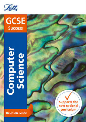 GCSE Computer Science Revision Guide by Letts GCSE