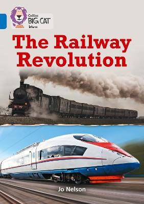 The Railway Revolution Band 16/Sapphire by Jo Nelson