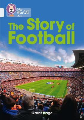 The Story of Football Band 17/Diamond by Grant Bage