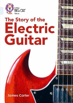 The Story of the Electric Guitar Band 17/Diamond by James Carter