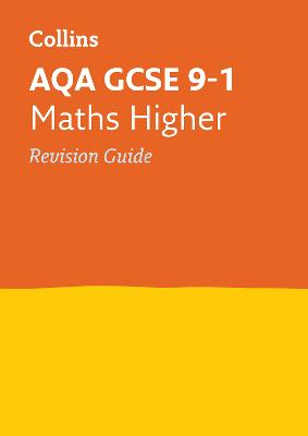 AQA GCSE Maths Higher Revision Guide by Collins GCSE