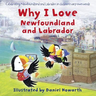 Why I Love Newfoundland and Labrador by Daniel Howarth