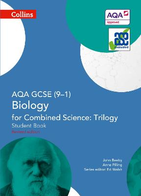AQA GCSE Biology for Combined Science: Trilogy 9-1 Student Book by John Beeby, Anne Pilling