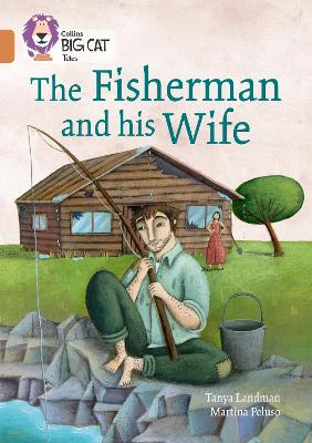 The Fisherman and his Wife Band 12/Copper by Tanya Landman