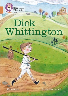 Dick Whittington Band 12/Copper by Kate Scott