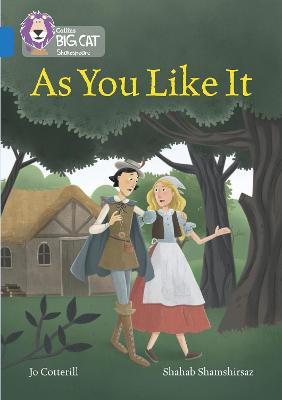 As You Like It Band 16/Sapphire by Jo Cotterill