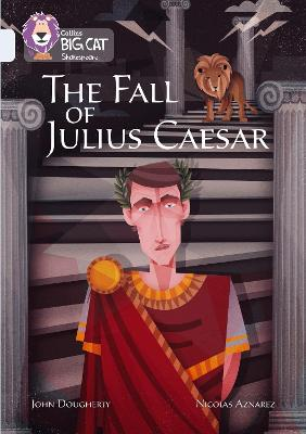 The Fall of Julius Caesar Band 17/Diamond by John Dougherty