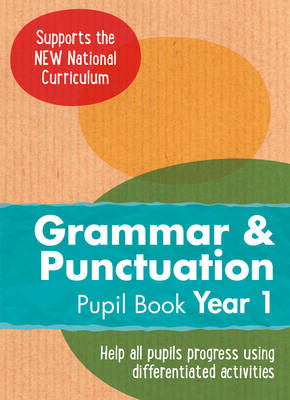 Year 1 Grammar and Punctuation Pupil Book English KS1 by Collins UK