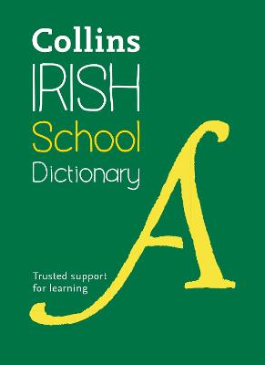Collins Irish School Dictionary by Collins Dictionaries