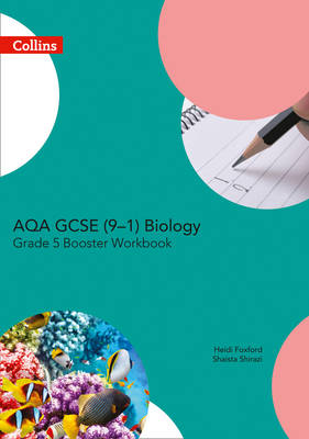 AQA GCSE Biology 9-1 Grade 5 Booster Workbook by
