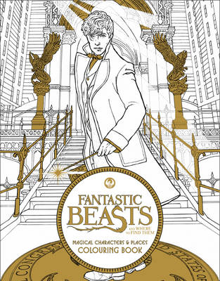 Fantastic Beasts and Where to Find Them: Magical Characters and Places Colouring Book by Warner Bros.
