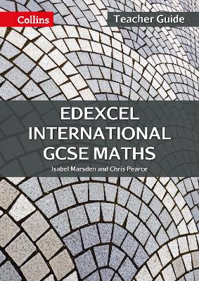 Edexcel International GCSE Maths Teacher Guide by Isabel Marsden, Chris Pearce