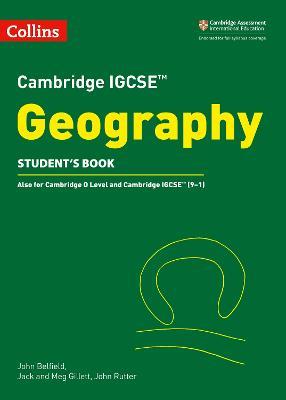 Cambridge IGCSE Geography Student Book by John Belfield, Jack Gillett, Meg Gillett, John Rutter