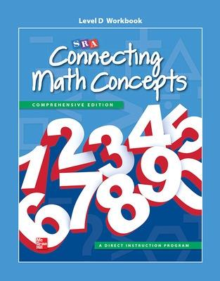 Connecting Math Concepts Level D, Workbook by McGraw-Hill Education, SRA/McGraw-Hill
