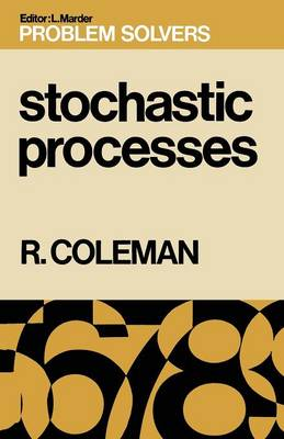 Stochastic Processes by Rodney Coleman