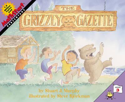 The Grizzly Gazette by Stuart Murphy