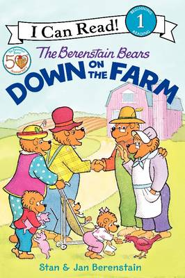 The Berenstain Bears Down on the Farm by Jan Berenstain, Stan Berenstain