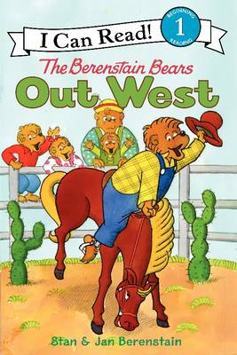 The Berenstain Bears Out West by Jan Berenstain, Stan Berenstain