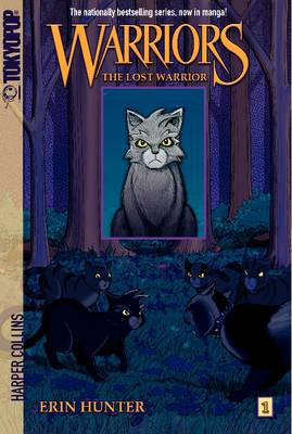 Warriors Graystripe's Adventure #1: The Lost Warrior [Manga] by Erin Hunter
