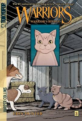 Warriors Graystripe's Adventure #2: Warrior's Refuge [Manga] by Erin Hunter