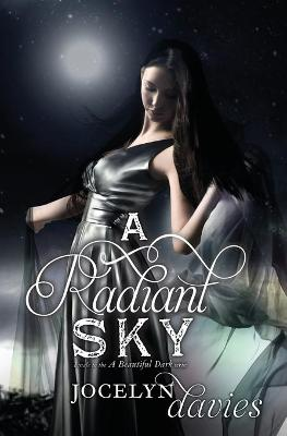 A Radiant Sky by Jocelyn Davies