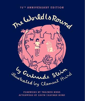 The World Is Round by Gertrude Stein, Clement Hurd, Thacher Hurd