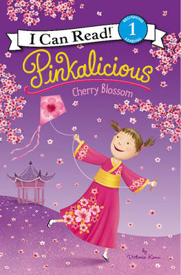 Pinkalicious: Cherry Blossom by Victoria Kann