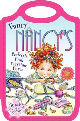 Fancy Nancy's Perfectly Pink Playtime Purse by Jane O'Connor