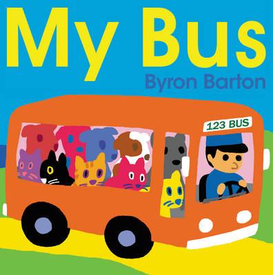 My Bus by Byron Barton