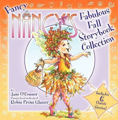Fancy Nancy's Fabulous Fall Storybook Collection by Jane O'Connor