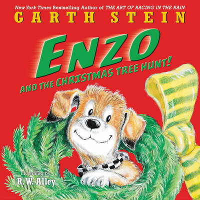 Enzo and the Christmas Tree Hunt! by Garth Stein