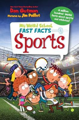 My Weird School Fast Facts: Sports by Dan Gutman
